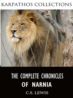 cover image of The Complete Chronicles of Narnia