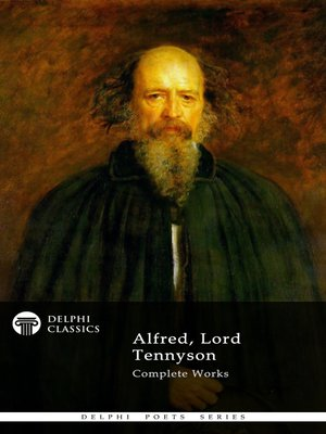 cover image of Delphi Complete Works of Alfred, Lord Tennyson