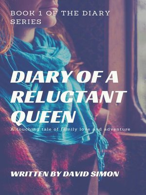 cover image of Diary of a Reluctant Queen