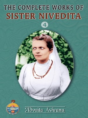 cover image of The Complete Works of Sister Nivedita - Volume 4