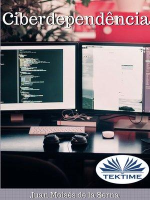 cover image of Ciberdependência