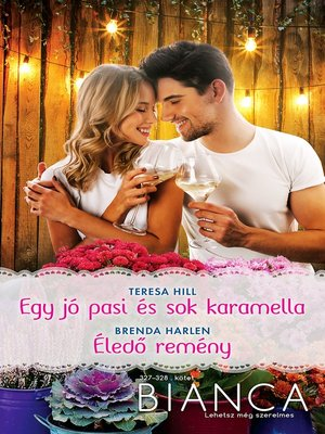 cover image of Egy jó pasi és sok karamella; Éledő remény