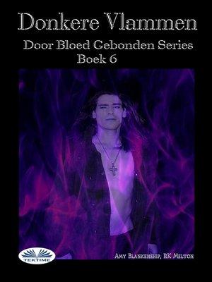 cover image of Donkere Vlammen