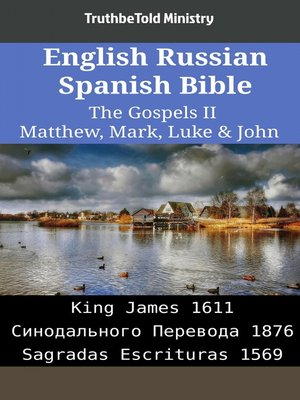 cover image of English Russian Spanish Bible - The Gospels II - Matthew, Mark, Luke & John