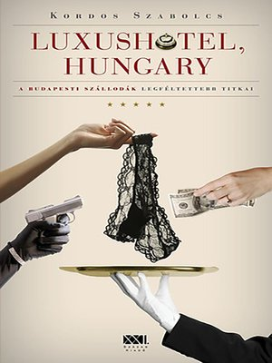 cover image of Luxushotel, Hungary