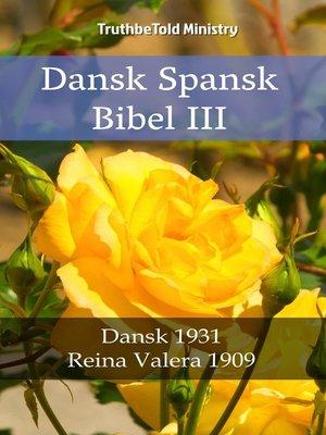 cover image of Dansk Spansk Bibel III