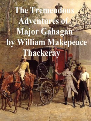 cover image of The Tremendous Adventures of Major Gahagan