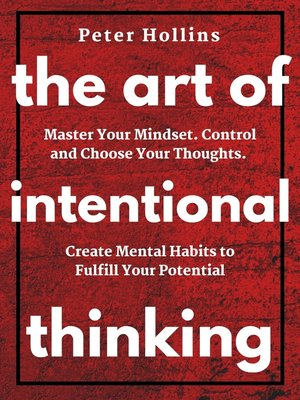 cover image of The Art of Intentional Thinking ()