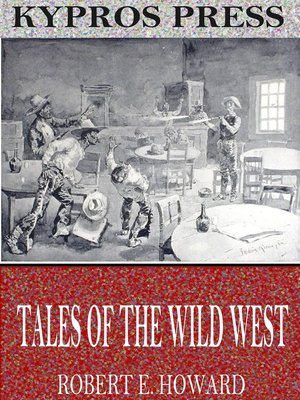 cover image of Tales of the Wild West