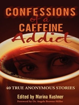 cover image of Confessions of a Caffeine Addict
