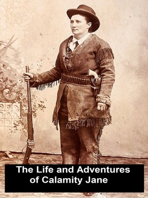 cover image of Life and Adventures of Calamity Jane