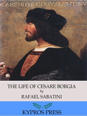 cover image of The Life of Cesare Borgia