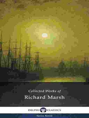 cover image of Delphi Collected Works of Richard Marsh