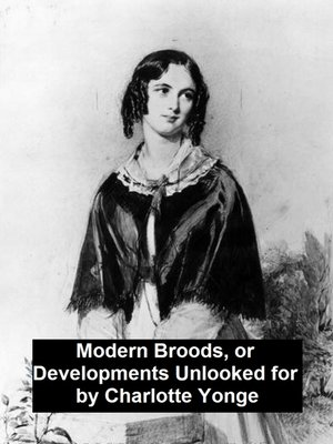 cover image of Modern Broods, Or Developments Unlooked For