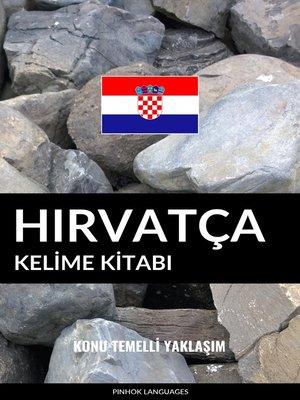 cover image of Hırvatça Kelime Kitabı