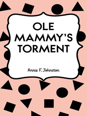 cover image of Ole Mammy's Torment