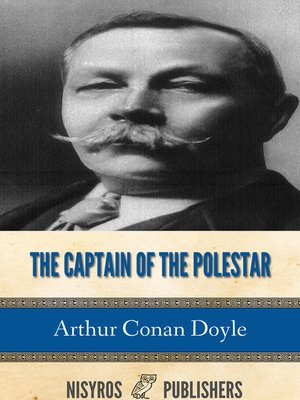 cover image of The Captain of the Polestar and Other Tales