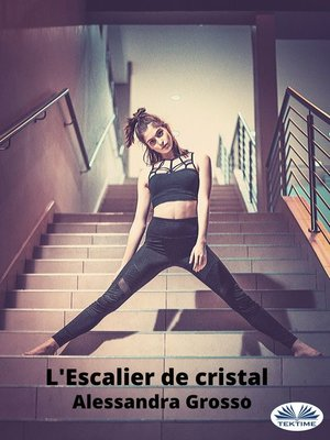 cover image of L'Escalier De Cristal