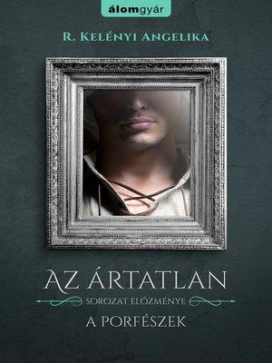 cover image of A porfészek