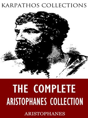 cover image of The Complete Aristophanes Collection