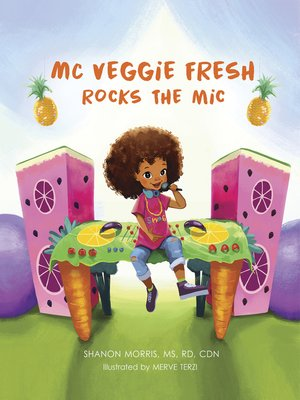 cover image of MC Veggie Fresh Rocks The Mic