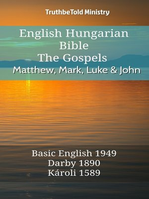 cover image of English Hungarian Bible--The Gospels--Matthew, Mark, Luke and John