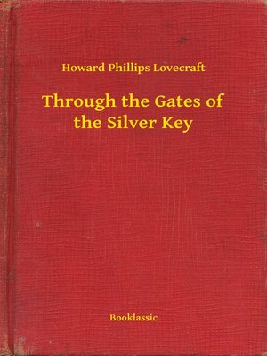 cover image of Through the Gates of the Silver Key