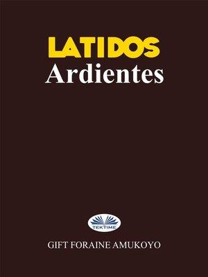 cover image of Latidos Ardientes