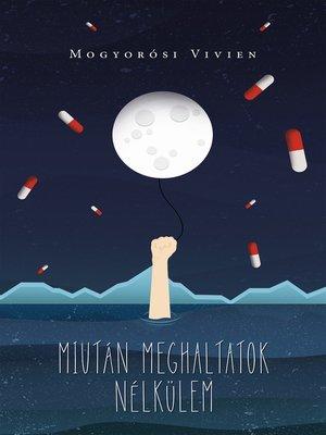 cover image of Miután meghaltatok nélkülem