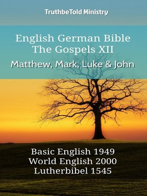 cover image of English German Bible--The Gospels XII--Matthew, Mark, Luke and John