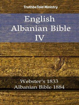 cover image of English Albanian Bible IV