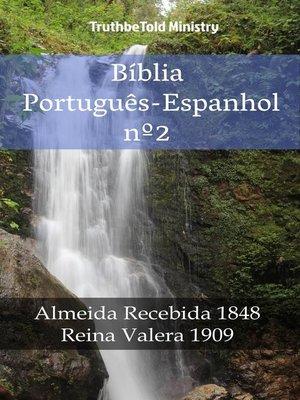 cover image of Bíblia Português-Espanhol nº2