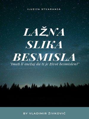 cover image of Lažna slika besmisla