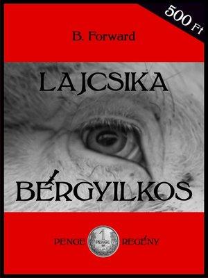 cover image of Lajcsika bérgyilkos