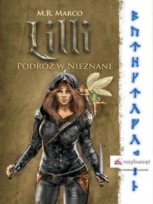 cover image of Lilli. Podróż w nieznane
