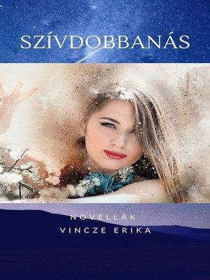 cover image of Szívdobbanás Novellák