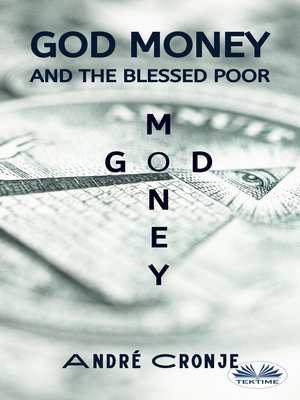 cover image of God Money and the Blessed Poor