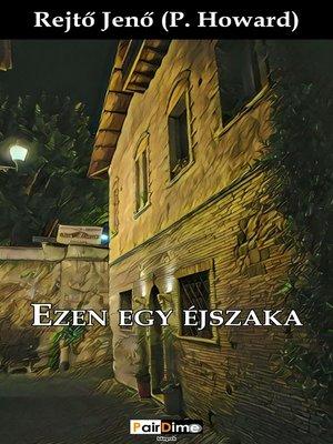 cover image of Ezen egy éjszaka