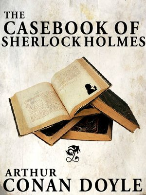 cover image of The Casebook of Sherlock Holmes