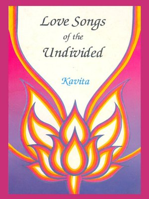 cover image of Love Songs of the Undivided