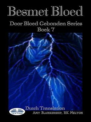 cover image of Besmet Bloed ( Door Bloed Gebonden Series Boek 7)