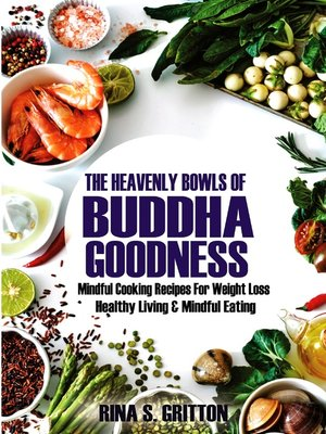 cover image of The Heavenly Bowls of Buddha Goodness