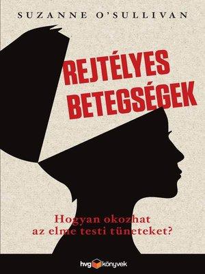 cover image of Rejtélyes betegségek