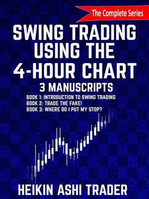cover image of Swing Trading using the 4-hour chart 1-3