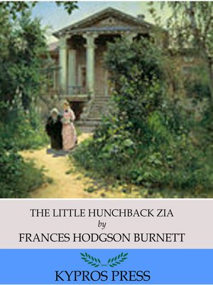 cover image of The Little Hunchback Zia