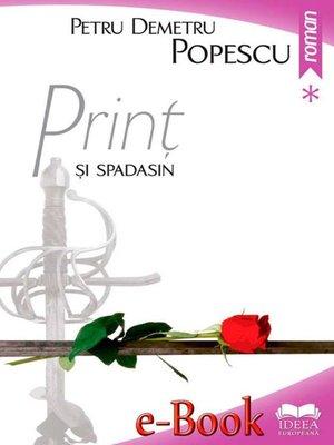 cover image of Prinț și spadasin. Vol. I