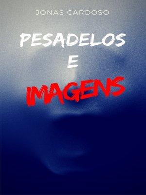 cover image of Pesadelos e imagens