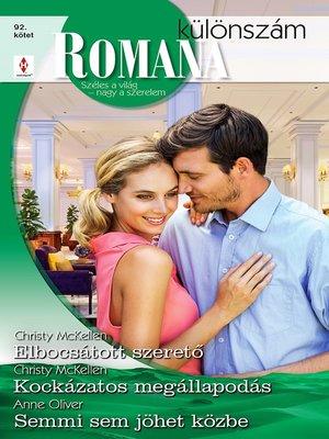 cover image of Elbocsátott szerető; Kockázatos megállapodás; Semmi sem jöhet közbe