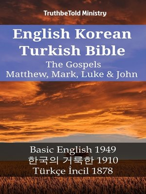 cover image of English Korean Turkish Bible--The Gospels--Matthew, Mark, Luke & John