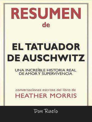 cover image of Resumen de El Tatuador de Auschwitz